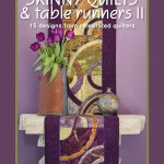 Featured on the cover of my Skinny Quilts & Table Runners II: Seasons of the Moon, by Lonni Rossi. Lonni frequently calls on purple and green for her palette and fabric collections for Andover.