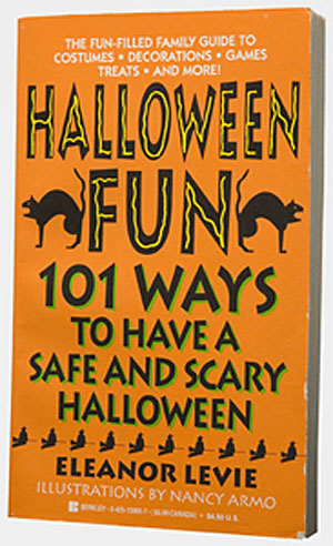 Halloween Fun, 101 Ways to Have a Safe and Scary Halloween