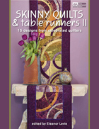Skinny Quilts & Table Runners II